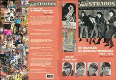 Beatles Forever!: A capa do meu novo livro: Os Beatles Ilustrados - Os Beatles na Imprensa Portuguesa 1963-1972. Introdução de Hunter Davies...