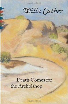 Death Comes for the Archbishop (Vintage Classics): Willa Cather: 9780679728894: Amazon.com: Books