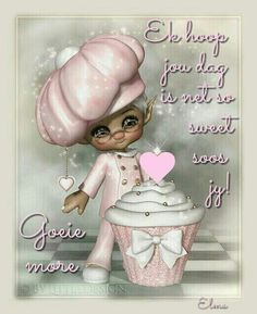 Good Morning Wishes, Good Morning Quotes, Lekker Dag, Afrikaanse Quotes, Goeie More, Morning Greetings Quotes, Baby Booties, Prayers, Greeting Cards
