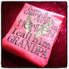 Grandpa In Heaven Embroidered Shirt - heaven - In memory - girls shirt - boys shirt  on Etsy, $20.00