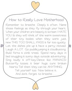 How to love motherhood: BREATHE. because sometimes it can seem impossible to even do that.