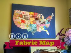 Fabric USA Map. Learn how to make a Fabric USA map with mommy is coocoo. Detailed tutorial will show you how to use your fabric remnants to make a USA Map
