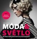 Kniha Móda & světlo - 50 postupů světových fotografů