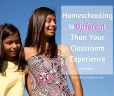 Your homeschool will be different from a classroom because you can give your kids the character that makes men and women not just good but great people.