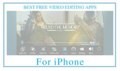 8 Best Free iPhone Video Editing Apps