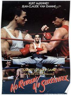 'No Retreat No Surrender' Poster by moviemadness Karate Movies, Karate Kid, Sci Fi Movies, Action Movies, Jc Van Damme, Cinema Site, Peliculas Audio Latino Online, Old School Movies, Michael Jai White