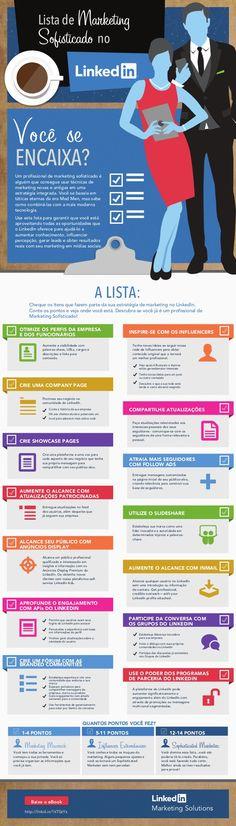 Marketing Sofisticado no #LinkedIn - Infográfico by LinkedIn Brasil #linkedinmarketing