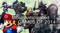 Top 10 Most Anticipated Games of 2014  http://www.supercheats.com/articles/232/top-10-most-anticipated-games-of-2014