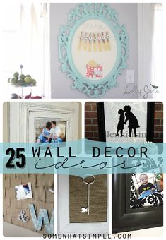 25 wall decor ideas from SomewhatSimple