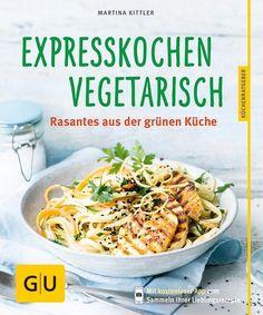 Expresskochen Vegetarisch als Buch