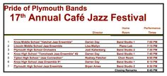 "Tomorrow evening, Saturday, May 14, 2016 at 7:00 p.m. is the Pride of Plymouth Bands 17th annual Cafe Jazz Festival. It is two hour non-stop jazz music festival put on by numerous area high school and middle school jazz ensembles throughout Michiana.  Tickets are $10 and are available at the door. Include in the price of admission is an ""all-you-can-eat"" dessert buffet of amazing treats!  There is also a silent auction of numerous gift packages."