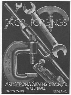 old-engineering:  Advert from Engineering. Vol: CXLVII, No: 3826 - May 12th 1939 Armstrong Stevens & Son of Willenhall. Drop forging.