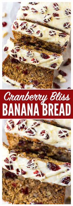 Cranberry Bliss Cream Cheese Banana Bread. Unbelievably moist, easy and tastes like a Starbucks Cranberry Bliss Bars! Simple, healthy recipe made with Greek yogurt. Easy to make and freeze ahead for Thanksgiving and Christmas breakfasts and homemade Christmas gifts. via @wellplated