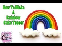 How to make a fondant rainbow with clouds - YouTube