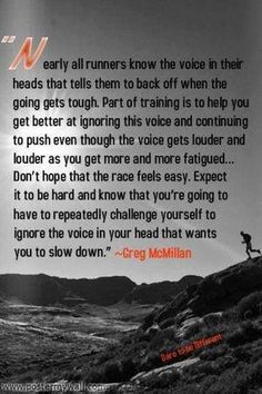 Nearly all runners know the voice in their heads that tells them