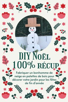 DIY Noël : Un bonhomme de neige en palette de bois Palette, Movie Posters, Snowman, Advent Calendar, Garland, Gift Ideas, Film Poster, Pallets, Billboard