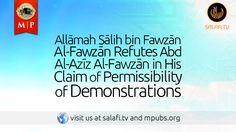 Allāmah Sālih bin Fawzān Al-Fawzān Refutes Abd Al-Azīz Al-Fawzān