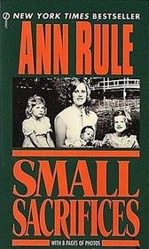 Small Sacrifices by Ann Rule. The movie was as good as the book.  I loved them both.  But very disturbing because it was true.