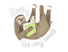 Sloths Like Long Novels by bearandthehare on Etsy, $15.00
