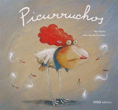 Picurruchos / Mar Pavón; ilustracións de João Vaz de Carvalho ; [tradución, Marisa Núñez]