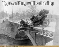 ::shakes head:: Shouldn't typewrite while driving
