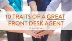 10 Traits of a Great Front Desk Agent | Rupesh Patel | LinkedIn