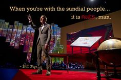 Bill Nye the Science Guy talks space and sundials at Photo by James Duncan Davidson. Ted Quotes, Guy Talk, Science Guy, Bill Nye, Guys, Space, Fictional Characters, Floor Space, Fantasy Characters