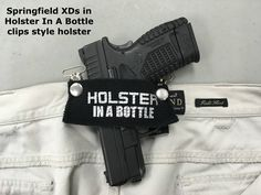 Does the HolsterInABottle.com concealed carry clips style work with ... Springfield XD-S? Yes - compliments of BullsEye gun shop/range