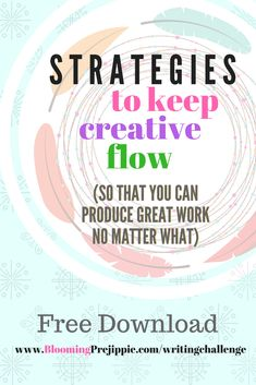 Strategies to keep creative flow (so that you can produce great work no matter what).  Free interactive guide.  Content doesn't create itself; people like me and you have to constantly produce in order to increase our reach.  Learn proven techniques for keeping your mind open to summon your muse.  Courtesy of Blooming Prejippie Zine.  #prejippie #bloomingprejippie #guide #content #blog #creator #strategies #creativity #posts