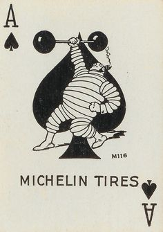 """Michelin card game, This incentive was given to good customers in the USA. Via bibimage The Michelin Man or """"Bibendum"""" was introduced at the Lyon exhibition 1894 and is one of the oldest trade. Retro Ads, Vintage Advertisements, Vintage Ads, Vintage Signs, Vintage Posters, Michelin Man, Michelin Tires, Event Poster Design, Street Marketing"""
