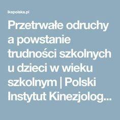 Przetrwałe odruchy a powstanie trudności szkolnych u dzieci w wieku szkolnym | Polski Instytut Kinezjologii Edukacyjnej