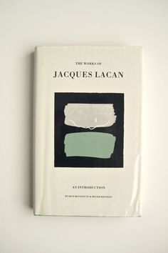 Semaine bookshelf: The works of Jacques Lacan, an introduction Design Package, Buch Design, Book Jacket, Publication Design, Print Layout, Design Graphique, Book Cover Design, Graphic Design Inspiration, Editorial Design