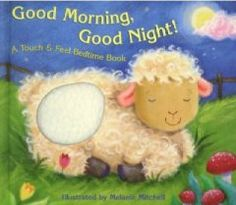 "April 14 & 15, 2015. This touchable book is perfect for bedtime! Feel the soft, fluffy fur of each animal as you say, ""good night!"""