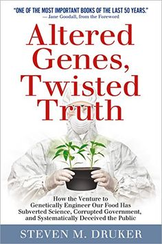 Altered Genes, Twisted Truth: How the Venture to Genetically Engineer Our Food Has Subverted Science, Corrupted Government, and Systematically Deceived the Public by Steven M. Druker http://www.amazon.com/dp/0985616903/ref=cm_sw_r_pi_dp_2qS5ub0RMDR00