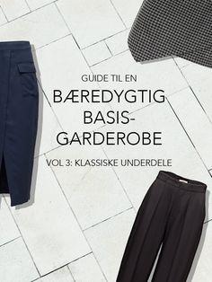 bæredygtig basis garderobe_klassiske underdele