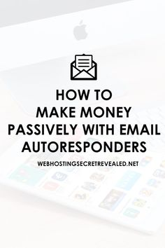 How To Make Money With Your Email Lists