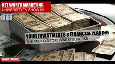 NET WORTH MARKETING & DIRECT SELLING SHOW # 9 - PILLAR 4 - FINANCIAL PLA...
