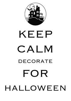 keep calm decorate for Halloween / created with Keep Calm and Carry On for iOS / #Halloween