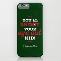You'll Shoot Your Eye Out! iPhone & iPod Case