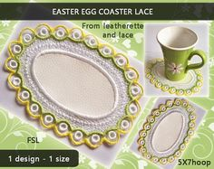 Easter egg - Embroidery design coaster/mug run/placemats No.552 - 5x7hoop - video tutorial - lace and leatherette/INSTANT DOWNLOAD