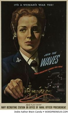"World War II recruitment poster for the US Navy WAVES: ""It's a woman's war too! Join the WAVES--Your country needs you now--Apply to your nearest Navy recruiting station or office of naval officer procurement. Nazi Propaganda, Military Women, Military History, Ww2 Women, Gi Joe, Ww2 Posters, Retro Posters, Pin Up, Our Lady"