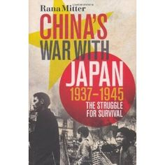 China's War with Japan, The Struggle for Survival Marco Polo Bridge Incident, Chinese Emperor, Ancient China, Nonfiction Books, World War Two, Reading Lists, New Books, Survival, History