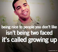 Drake Quotes - Growing up