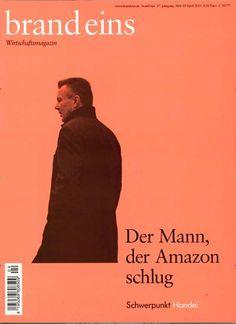 Der Mann, der Amazon schlug. Gefunden in: Brand eins, Nr. 4/2015