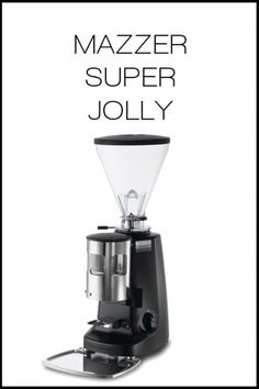 MAZZER SUPER JOLLY | OttenCoffee - Mesin Kopi , Coffee Grinder , Barista Tools , Kopi Indonesia