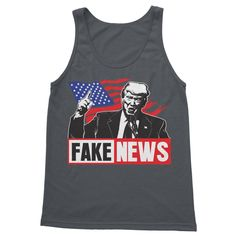 Fake News, Softstyle Tank Tops With Quotes, Softstyle Tank Tops For Mom, Softstyle Tank Tops For Men, Trump Fake News, Softstyle Tank Tops for Dad, Softstyle Tank Topss