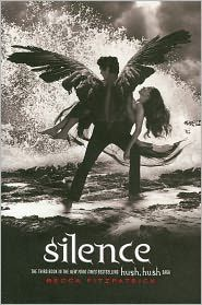 'Silence (Hush, Hush Saga)' by Becca Fitzpatrick ---- The noise between Patch and Nora is gone. They've overcome the secrets riddled in Patch's dark past...bridged two irreconcilable world...