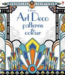 NEW FOR JUNE 2013 Art Deco Patterns to Colour