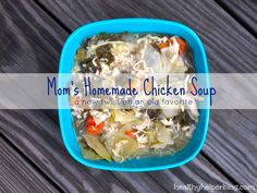 Mom's Homemade Chicken Soup - a new twist on an old favorite from Healthy Helper