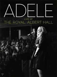 Adele - Live At The Royal Albert Hall.